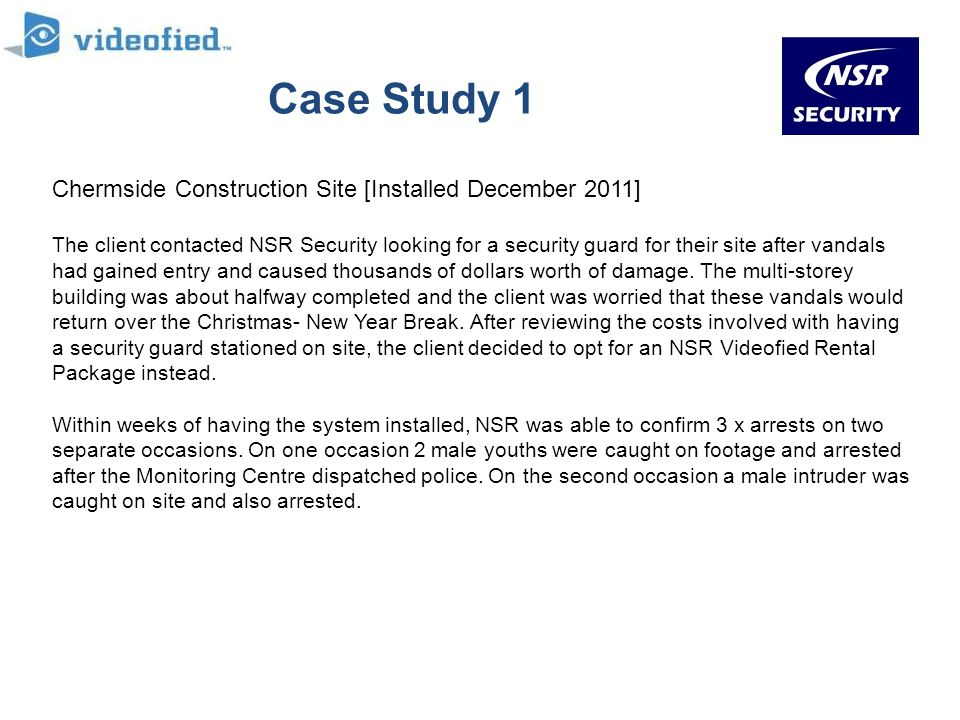 Case Study 1 Chermside Construction Site [Installed December 2011]
